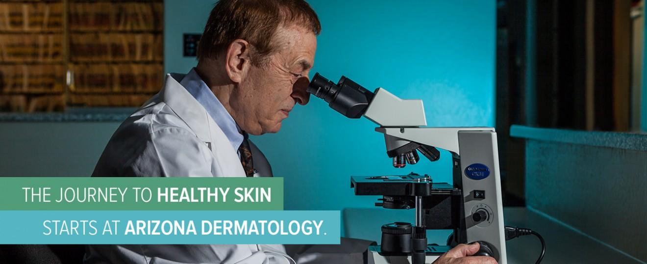 The Journey to Healthy Skin Starts at Arizona Dermatology