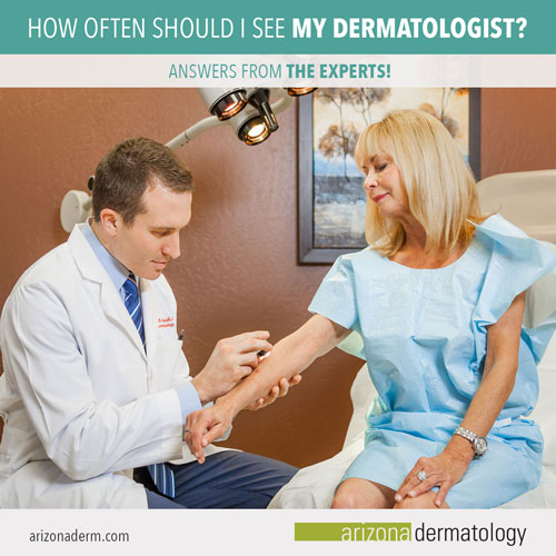 How often should i see my dermatologist