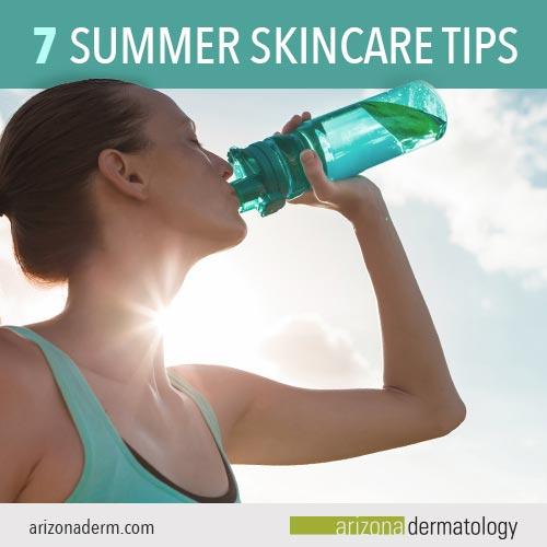 Seven Summer Skincare Tips | Arizona Dermatology